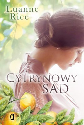Luanne Rice - Cytrynowy sad / Luanne Rice - Lemon Orchard