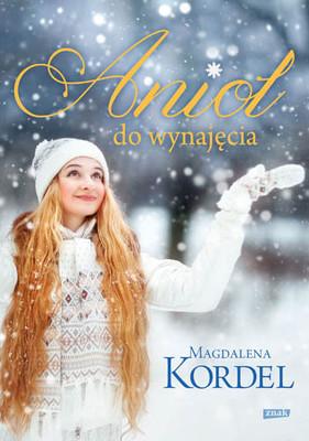Magdalena Kordel - Anioł do wynajęcia