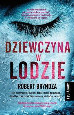 Robert Bryndza - Dziewczyna w lodzie