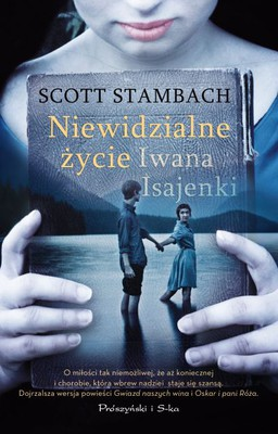Scott Stambach - Niewidzialne życie Iwana Isajenki / Scott Stambach - The Invisible Life of Ivan Isaenko