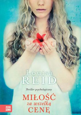 Luisa Reid - Miłość za wszelka cenę / Luisa Reid - Lies Like Love