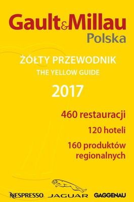 Gault&Millau. Polska. Żółty przewodnik 2017