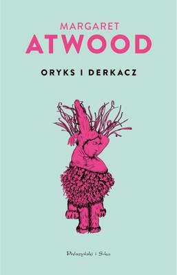 Margaret Atwood - Oryks i Derkacz / Margaret Atwood - Oryx and Crake