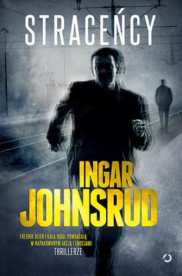 Ingar Johnsrud - Straceńcy