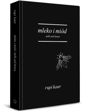 Rupi Kaur - Mleko i miód / Rupi Kaur - Milk and Honey