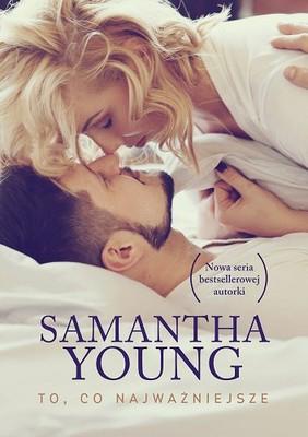 Samanatha Young - To, co najważniejsze
