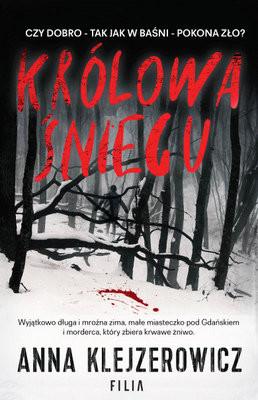 Anna Klejzerowicz - Królowa Śniegu