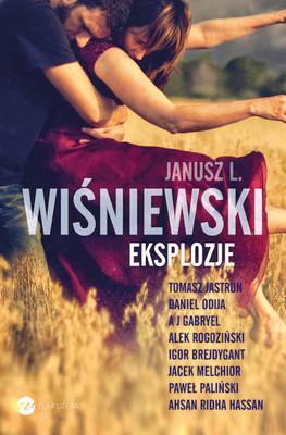 Janusz L. Wiśniewski - Eksplozje