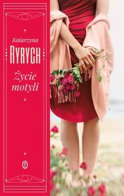 Katarzyna Ryrych - Życie motyli