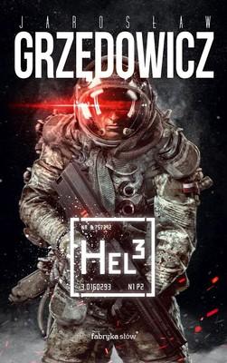 Jarosław Grzędowicz - Hel 3