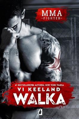 Vi Keeland - MMA fighter. Walka. Część 1