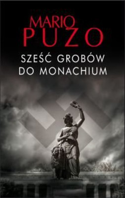 Mario Puzo - Sześć grobów do Monachium / Mario Puzo - Six graves to Munich