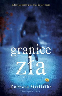 Lucy Griffiths - Granice zła / Lucy Griffiths - The Primrose Path