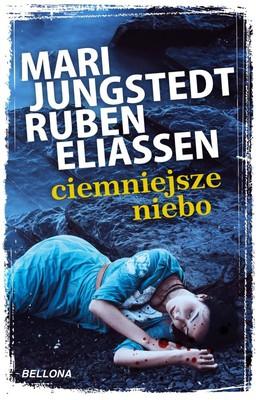 Mari Jungstedt, Ruben Eliassen - Ciemniejsze niebo