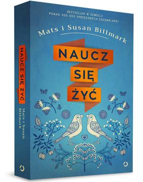 Mats Billmark, Susan Billmark - Naucz się żyć / Mats Billmark, Susan Billmark - Lär dig leva. Mindre stress