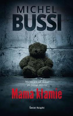 Michel Bussi - Mama kłamie / Michel Bussi - Maman a tort