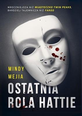 Mindy Mejia - Ostatnia rola Hattie