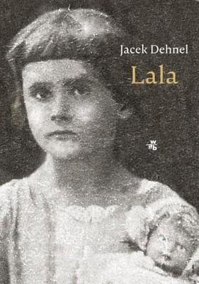 Jacek Dehnel - Lala