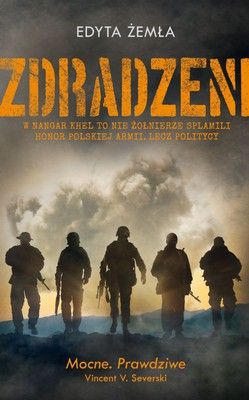 Edyta Żemła - Zdradzeni. W Nanghar Khel to nie żołnierze splamili honor Polskiej Armii, a politycy