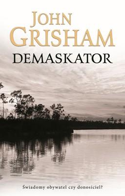 John Grisham - Demaskator / John Grisham - The Whistler