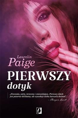 Laurelin Paige - Pierwszy dotyk / Laurelin Paige - First touch