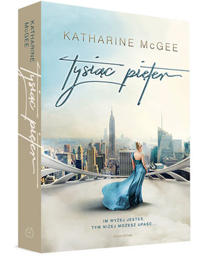 Katharine McGee - Tysiąc pięter / Katharine McGee - The Thousandth Floor