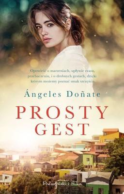 Angeles Donate - Prosty gest / Angeles Donate - El invierno que tomamos cartas en el asunto