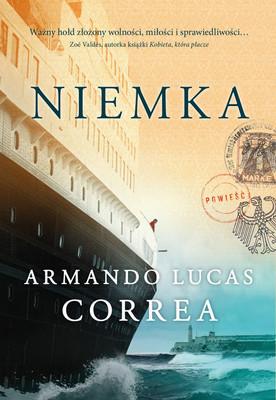 Armando Lucas Correa - Niemka / Armando Lucas Correa - The German Girl