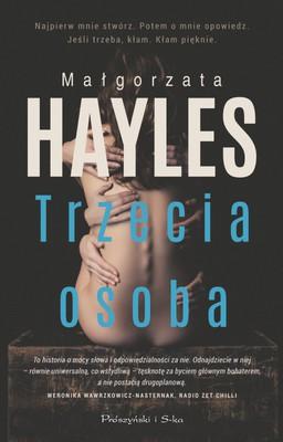 Małgorzata Hayles - Trzecia osoba
