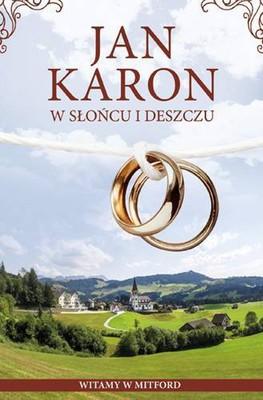 Jan Karon - W słońcu i w deszczu