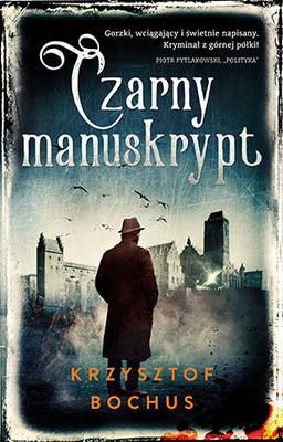 Krzysztof Bochus - Czarny manuskrypt