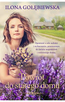 Ilona Gołębiewska - Powrót do starego domu