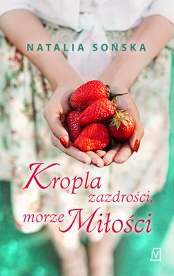 Natalia Sońska - Kropla zazdrości, morze miłości