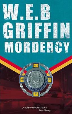 W. E. B. Griffin - Odznaka honoru. Tom 6. Mordercy