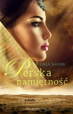Laila Shukri - Perska namiętność