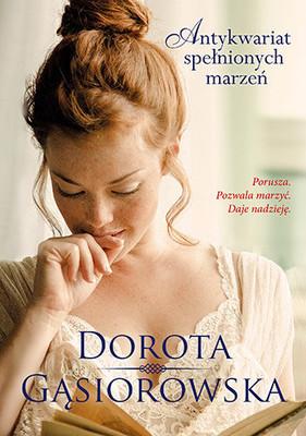 Dorota Gąsiorowska - Antykwariat spełnionych marzeń