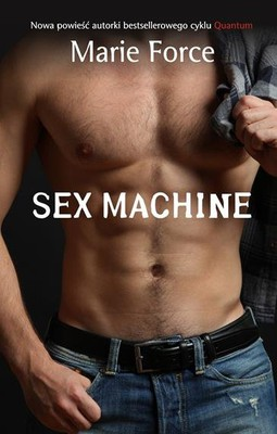 Marie Force - Sex Machine
