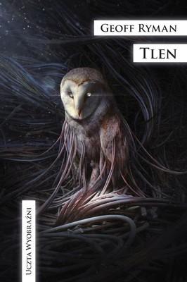 Geoff Ryman - Tlen