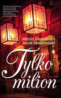 Jacek Skowroński, Maria Ulatowska - Tylko milion