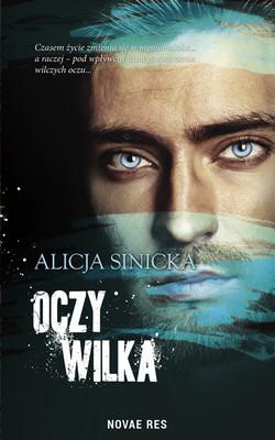 Alicja Sinicka - Oczy wilka