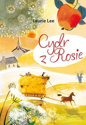 Laurie Lee - Cydr z Rosie