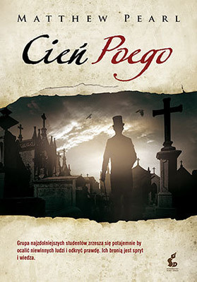 Matthew Pearl - Cień Poego / Matthew Pearl - The Poe's Shadow