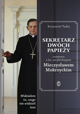 Mieczysław Mokrzycki, Krzysztof Tadej - Sekretarz dwóch papieży