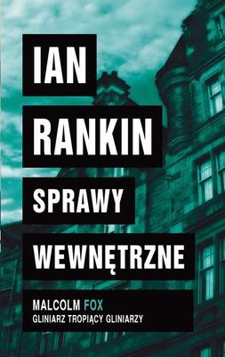 Ian Rankin - Sprawy wewnętrzne
