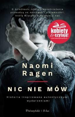 Naomi Ragen - Nic nie mów
