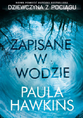 Paula Hawkins - Zapisane w wodzie