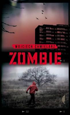 Wojciech Chmielarz - Zombie