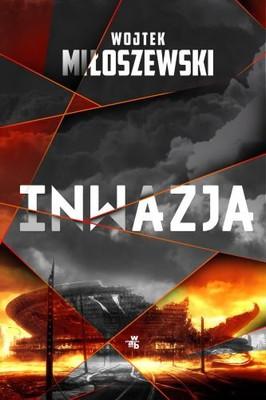 Wojtek Miłoszewski - Inwazja