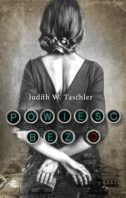 Judith W. Taschler - Powieść bez O