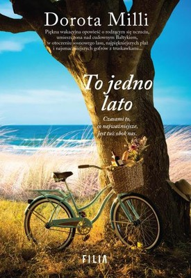 Dorota Milli To jedno lato Ebook